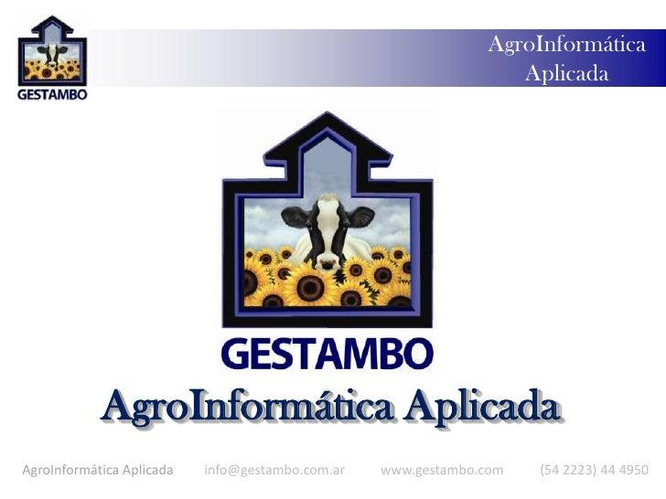 AgroInformática Aplicada<br />AgroInformática Aplicada<br />