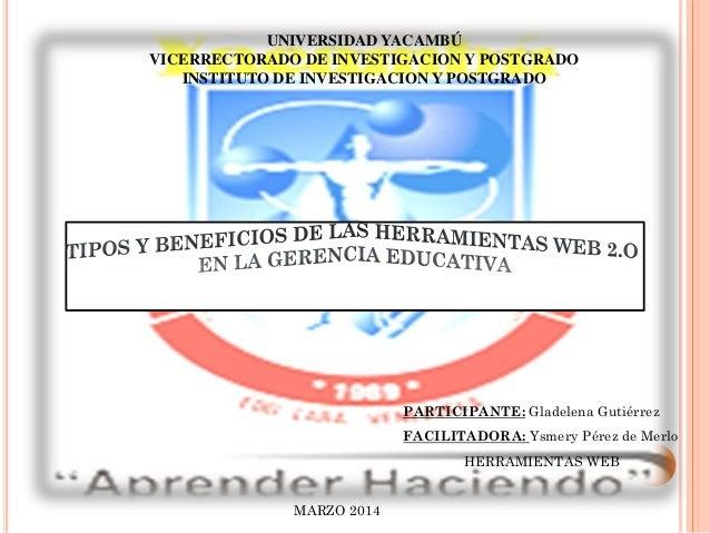 UNIVERSIDAD YACAMBÚ VICERRECTORADO DE INVESTIGACION Y POSTGRADO INSTITUTO DE INVESTIGACION Y POSTGRADO PARTICIPANTE: Glade...