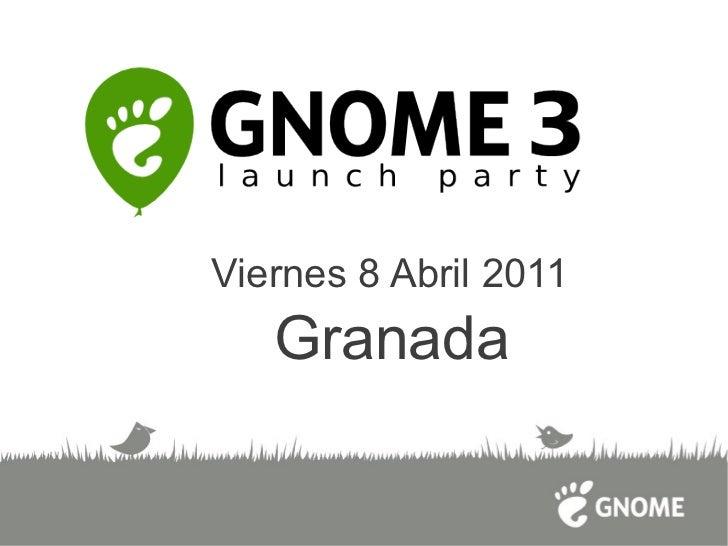 Presentación Gnome 3.0 en Granada