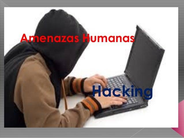 Amenazas Humanas Hacking