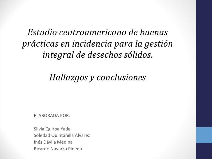 Presentacion hallazgos y conclusiones estudio buenas practicas en incidencia