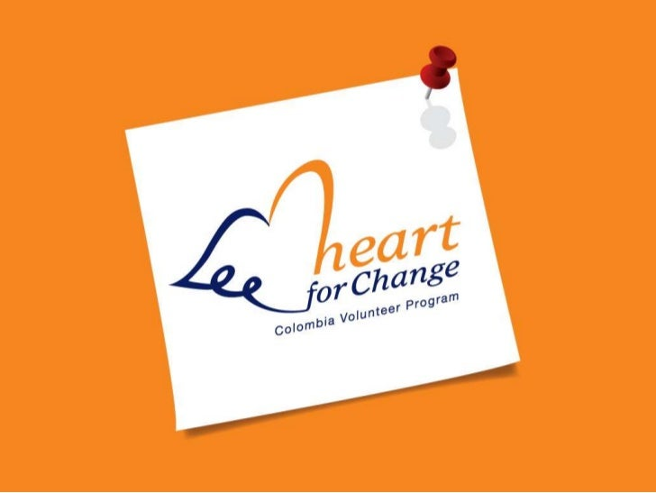 Presentacion heart for change and colombia