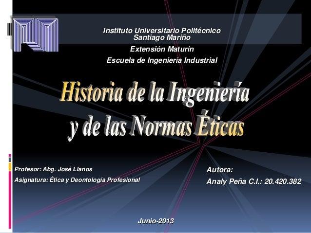 Instituto Universitario Politécnico Santiago Mariño Extensión Maturín  Escuela de Ingeniería Industrial  Profesor: Abg. Jo...