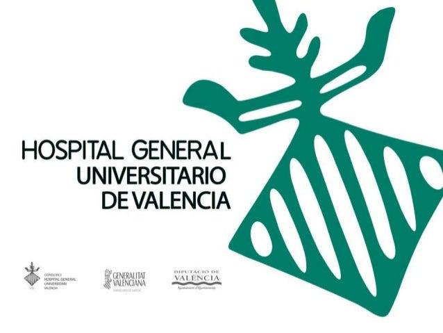 Presentacion Hospital General Universitario de Valencia