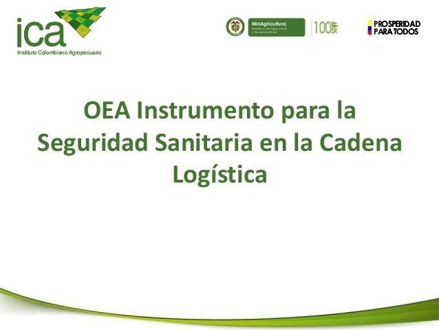 PROSPERIDAD PARATODOS caInstituto Colombiano Agropecuario MinAgricultura Ministerio de Agricultura y Desarrollo Rural PROS...