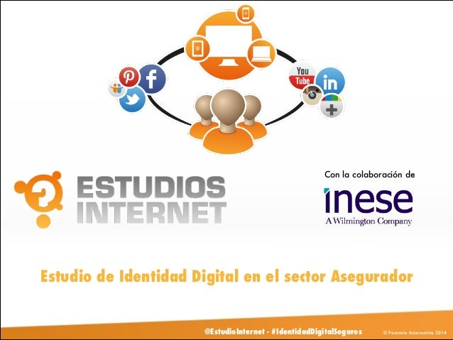 Presentación Identidad Digital Seguros 2013