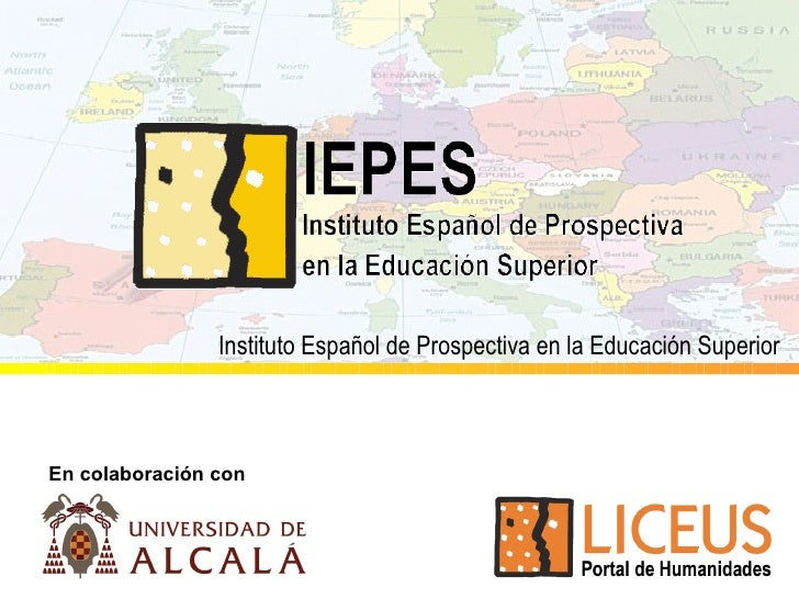 En colaboración con Instituto Español de Prospectiva en la Educación Superior