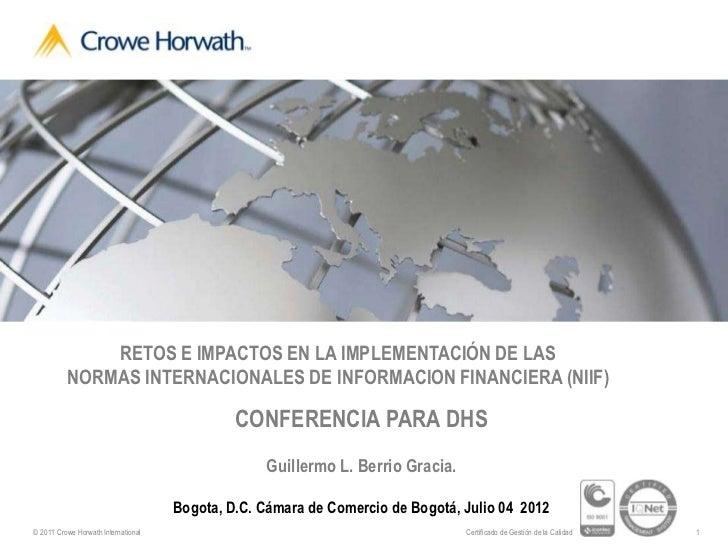 RETOS E IMPACTOS EN LA IMPLEMENTACIÓN DE LAS          NORMAS INTERNACIONALES DE INFORMACION FINANCIERA (NIIF)             ...