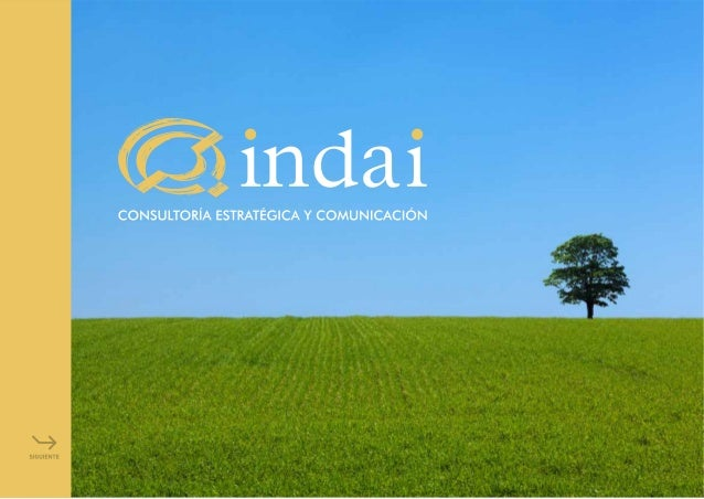 Branding, comunicación integrada,estrategia e innovación  Nuestra consultoría es estratégica. Ayudamos a las empresas  en ...
