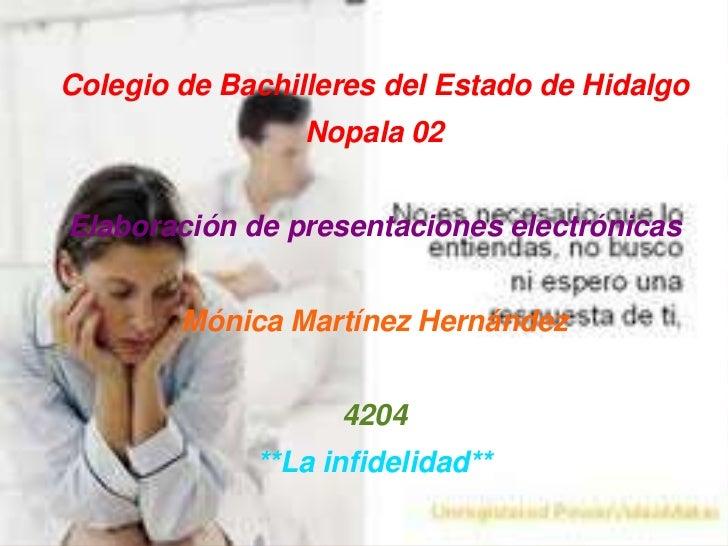 Colegio de Bachilleres del Estado de HidalgoNopala 02Elaboración de presentaciones electrónicasMónica Martínez Hernández42...