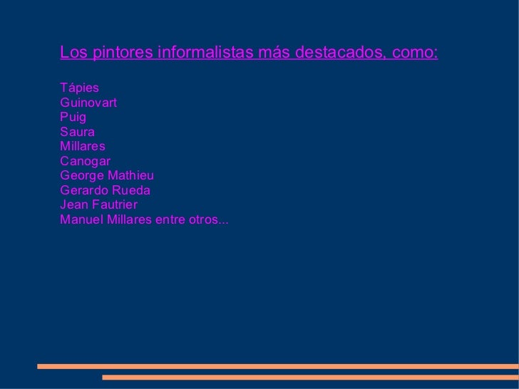 Presentacion informalismo for Minimal art slideshare