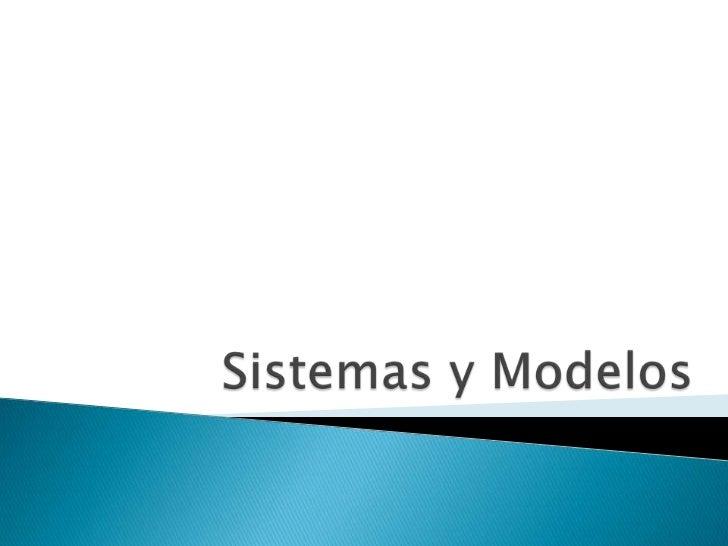    Un sistema es un objeto compuesto cuyos    componentes se relacionan con al menos    algún otro componente; puede    s...