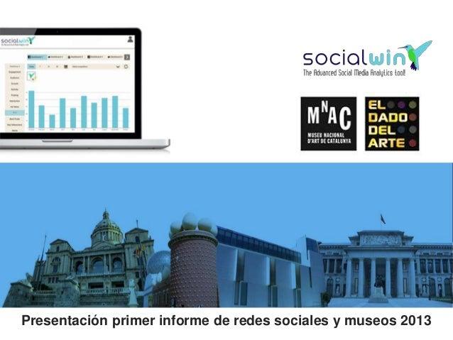Presentación primer informe de redes sociales y museos 2013