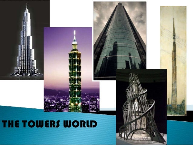THE TOWERS WORLD