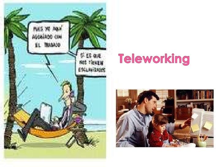 Teleworking<br />