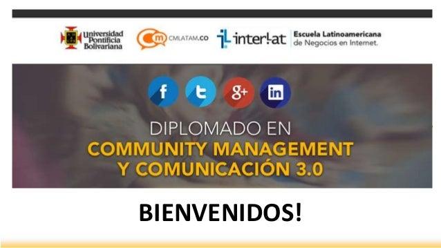 Presentación Inicio Diplomatura Community Management  UPB - Interlat 2014