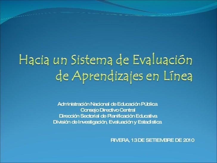 EVALUACIÓN EN LÍNEA- 2º y 6º AÑOS (2010)