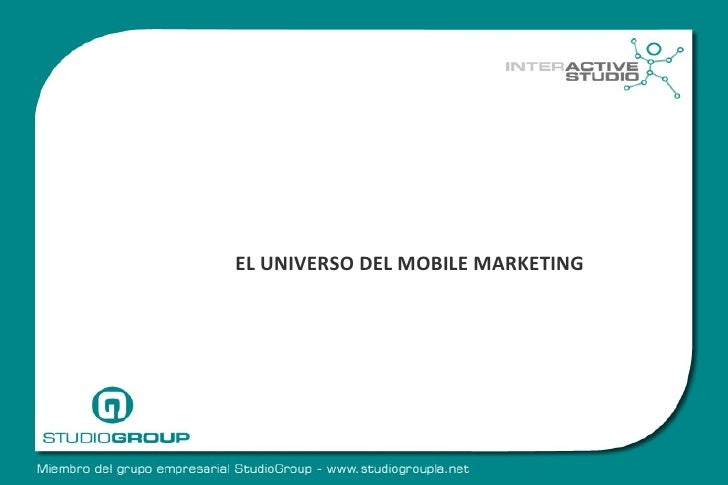 EL UNIVERSO DEL MOBILE MARKETING