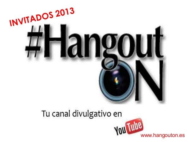 VI T A IN  2013 DOS  www.hangouton.es