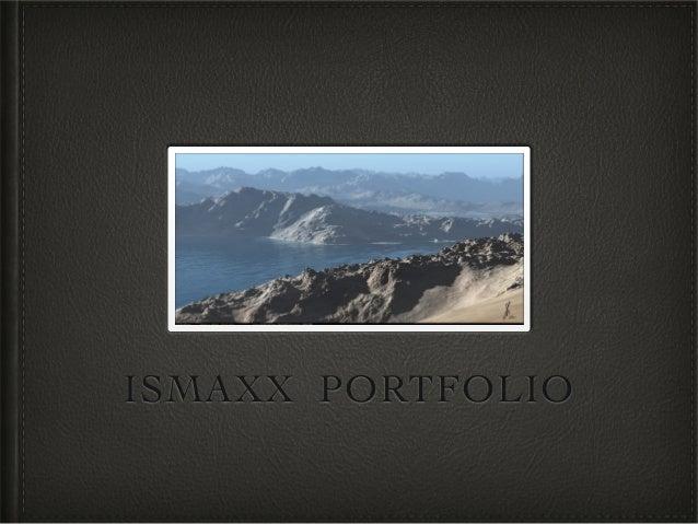 ISMAXX PORTFOLIO