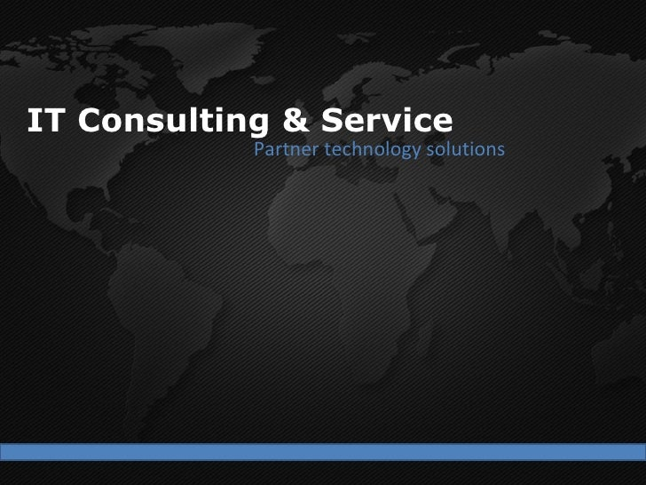 IT Consulting & Service Partner technology solutions