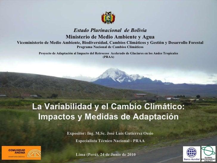 La Variabilidad y el Cambio Climático: Impactos y Medidas de Adaptación. José Luis Gutierrez.