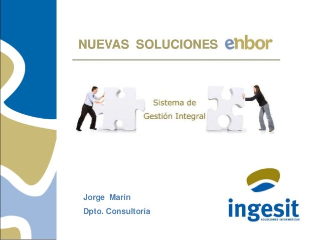 NUEVAS SOLUCIONESNUEVAS SOLUCIONES Jorge Marín Dpto. Consultoría