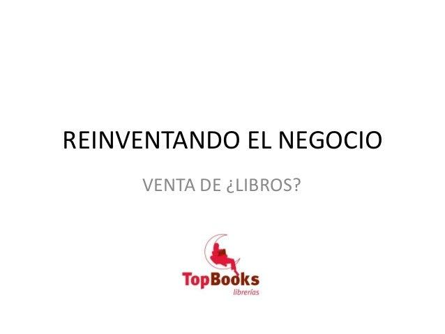 Reinventando el negocio. Venta de ¿libros? Ruth González