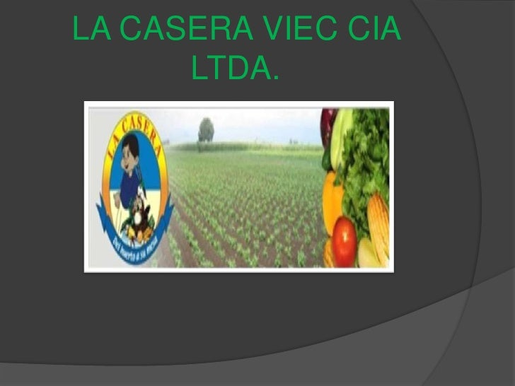 LA CASERA VIEC CIA LTDA.<br />