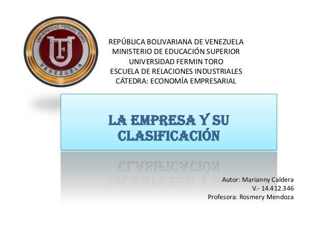 REPÚBLICA BOLIVARIANA DE VENEZUELA MINISTERIO DE EDUCACIÓN SUPERIOR UNIVERSIDAD FERMIN TORO ESCUELA DE RELACIONES INDUSTRI...