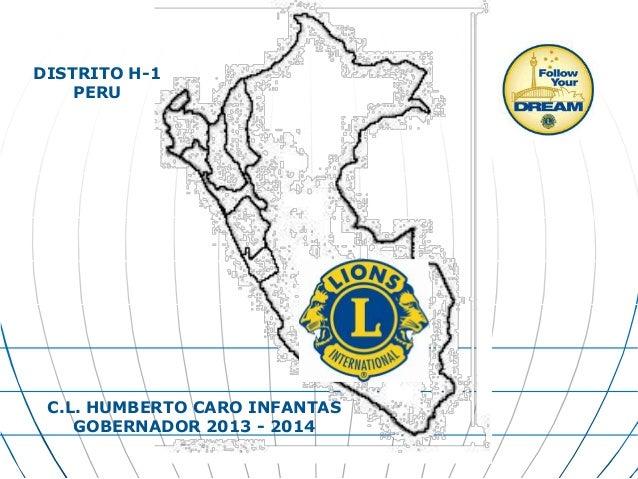 DISTRITO H-1PERUC.L. HUMBERTO CARO INFANTASGOBERNADOR 2013 - 2014