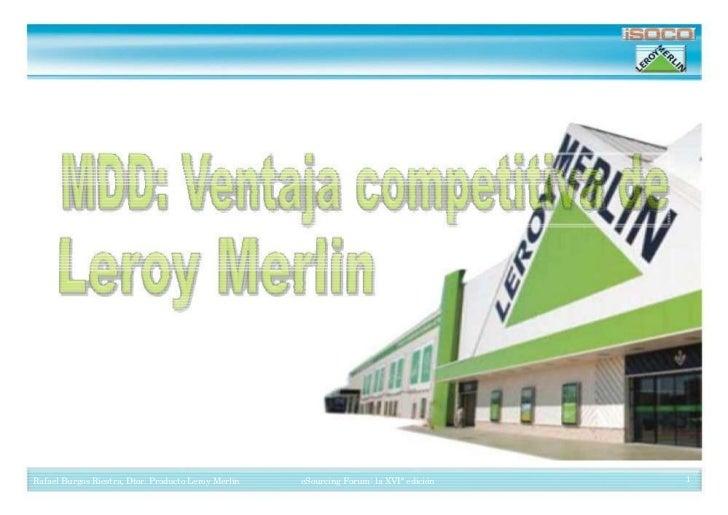 Ponencia Rafael  Burgos - Ventaja Competitiva Leroy Merlin