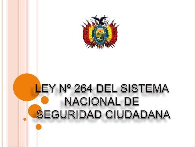 ESTADO PLURINACIONAL DE BOLIVIA MINISTERIO DE GOBIERNO VICEMINISTERIO DE SEGURIDAD CIUDADANA