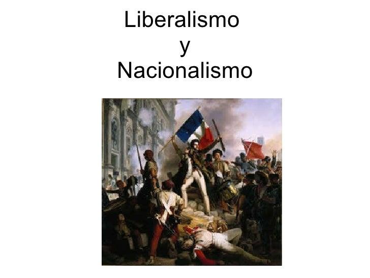 Presentacion liberalismo y nacionalismo