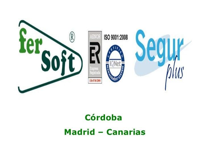 CórdobaMadrid – Canarias