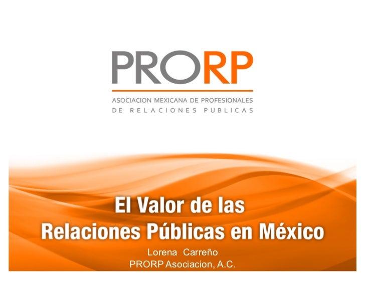 Lorena CarreñoPRORP Asociacion, A.C.