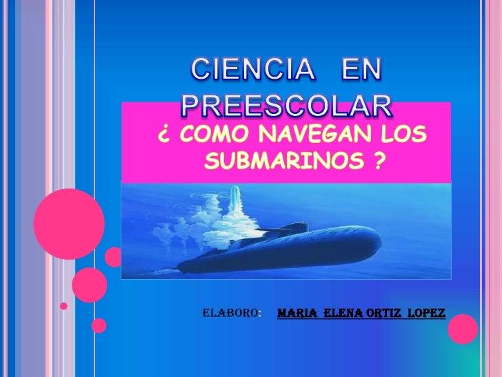 Presentacion Los Submarinos