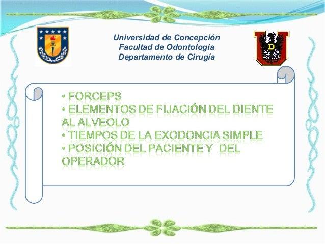 Universidad de Concepción Facultad de Odontología Departamento de Cirugía