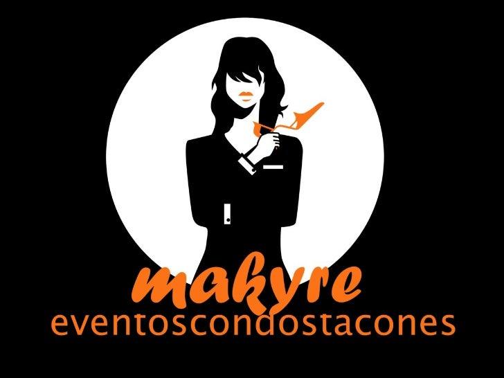 Presentación Makyre Eventos