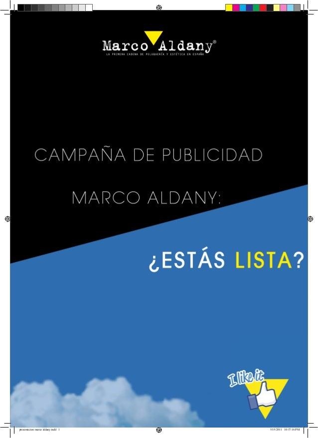 Presentación Marco Aldany (Campaña Finalista Premios Emprendedores y Creativos CEU 2011)