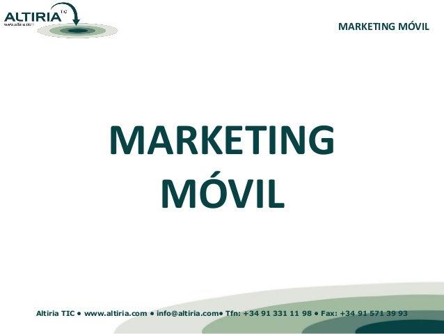Presentacionmarketingmovilv7 100712111725-phpapp02