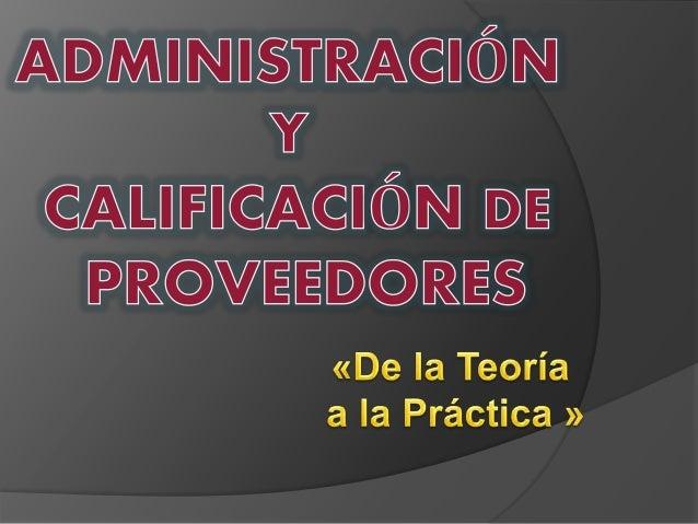 Administración y calificación de proveedores