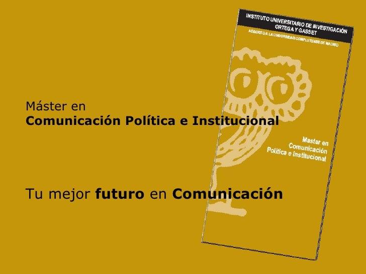 Master Comunicación Política e Institucional