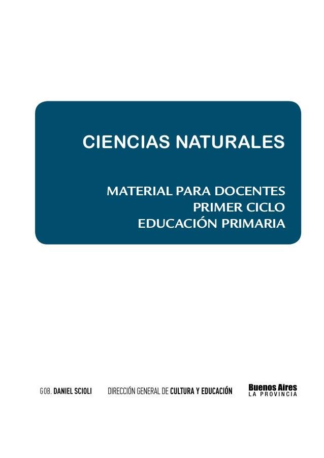 PRÁCTICAS DEL LENGUAJE  CIencias naturales      MATERIAL PARA DOCENTEs                      primer CICLO      Material par...