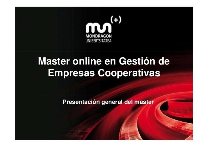 Master online en Gestión de Empresas Cooperativas     Presentación general del master