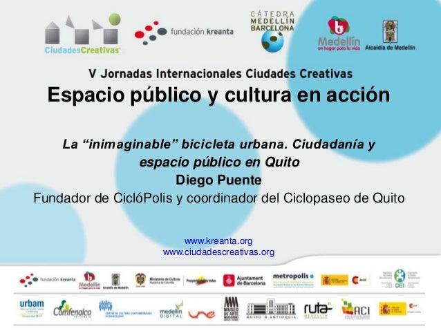 """Espacio público y cultura en acción    La """"inimaginable"""" bicicleta urbana. Ciudadanía y                espacio público en ..."""