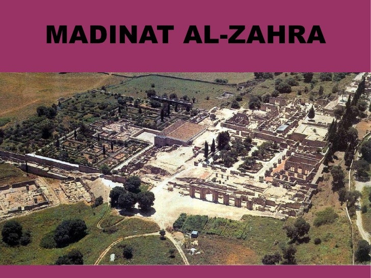 MADINAT AL-ZAHRA MADINAT AL-ZAHRA MEDINA AZAHARA