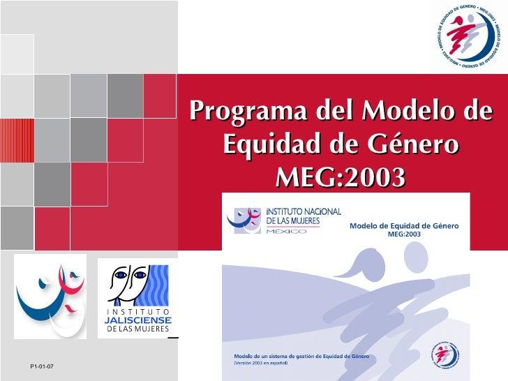 Programa del Modelo de Equidad de Género MEG:2003 P1-01-07