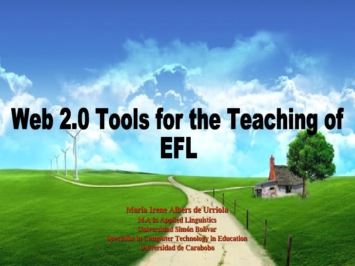 Web 2.0 Tools for the Teaching of EFL