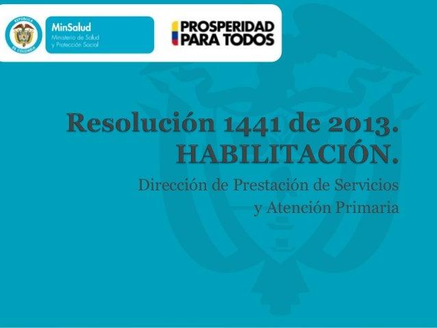 Presentación  Resolución 1441 de 2013